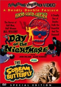Day of the Nightmare + Scream of the Butterfly Something Weird DVD