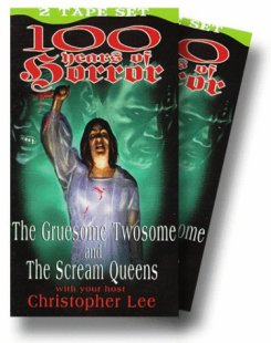100 Years of Horror Gruesome Twosome + The Scream Queens VHS