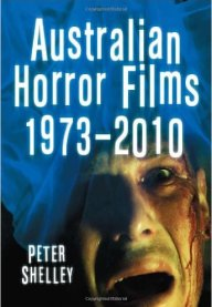 Australian-Horror-Films-1973-2010-Peter-Shelley