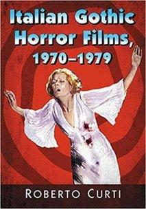 Italian-Gothic-Horror-Films-1970-1979-Roberto-Curti