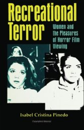 Recreational=Terror-Women-and-the=Pleasures=of-Horror-Film-Viewing-Isabel-Cristina-Pinedo