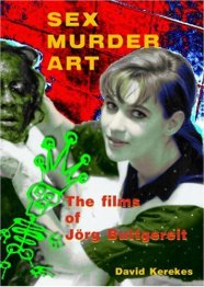 Sex-Murder-Art-Films-of-Jorg-Buttgereit-David-Kerekes-Headpress