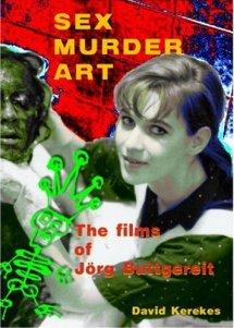 Sex-Murder-Art-Films-of-Jorg-Buttgereit-David-Kerekes-Headpress