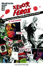 Xerox-Ferox-Wild-World-of-the-Horror-Film-Fanzine-Headpress