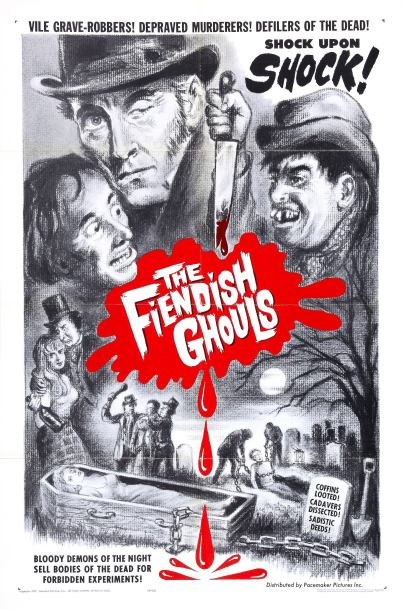 The-Fiendish-Ghouls-aka-Flesh-and-fiends-poster