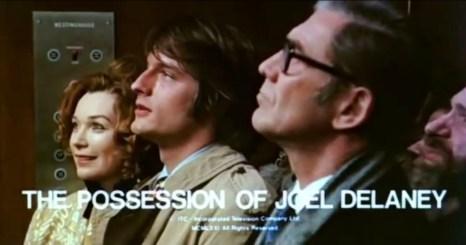 Possession-of-Joel-Delaney-1972