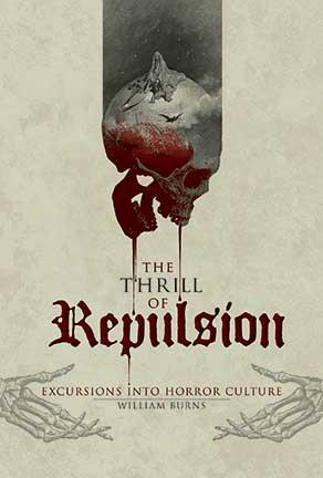The-Thrill-of-Repulsion-William-Burns-Schiffer-Books