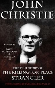 john-christie-the-rillington-place-strangler
