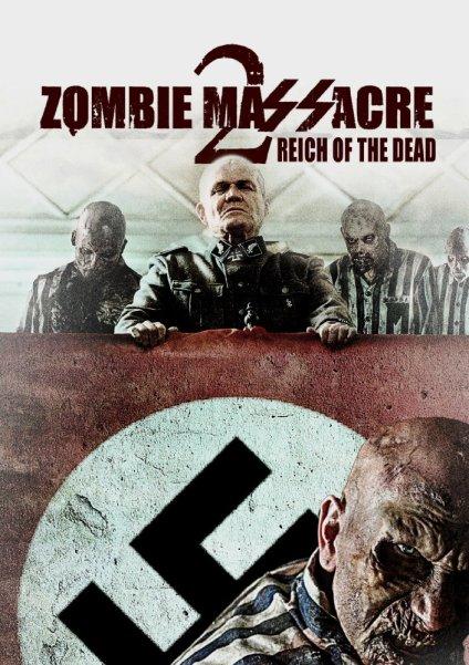 zombie-massacre-2-reich-of-the-dead-2015
