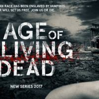 Age of the Living Dead - TV series - updated with new trailer