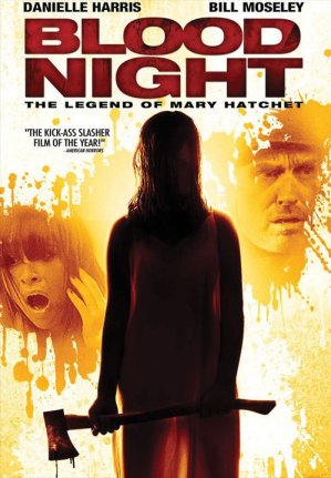 Blood-Night-The-Legend-of-Mary-Hatchet-movie-film-reviews-slasher-2009-poster-1.jpg