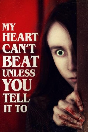 My-Heart-Cant-Beat-Unless-You-Tell-It-To-film-movie-review-horror-reviews