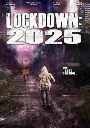 Lockdown-2025-movie-film-sci-fi-thriller-2021-review-poster