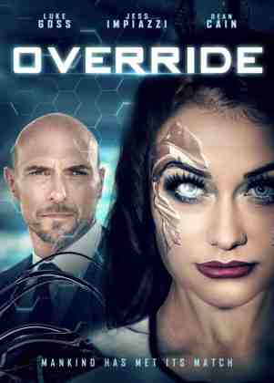 Override-R.I.A.-RealityInterface-Android-movie-film-sci-fi-thriller-2021-Luke-Goss-Jess-Impiazzi-1