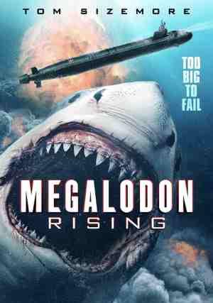Megladon-Rising-movie-film-action-horror-huge-shark-2021-The-Asylum-Tom-Sizemore-poster-1
