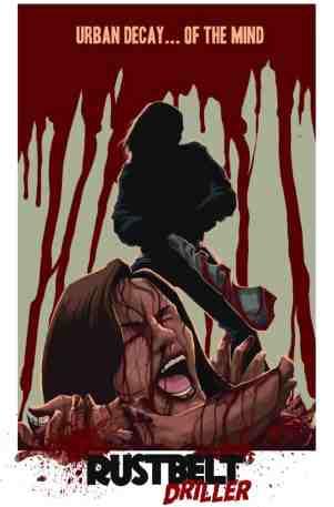 Rust-Belt-Driller-movie-film-horror-2021-review-reviews-poster
