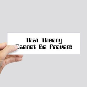 theory cannot be proven