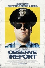 Observe and Report Poster
