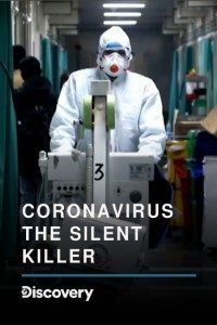 Download Corona Virus: The Silent Killer (2020) Multi Audio {Hindi-English} 480p [500MB] || 720p [1.2GB] || 1080p [2.1GB]