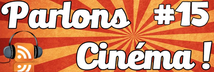 Parlons cinéma ! 15