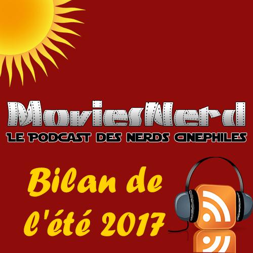 MoviesNerd Hors Série: Bilan de l'été 2017 – MoviesNerd