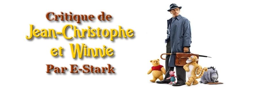 """Critique de """"Jean-Christophe et Winnie"""" par E-Stark"""