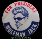 Wolfman Jack for President