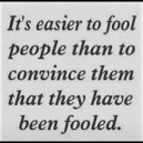 Easy to fool people