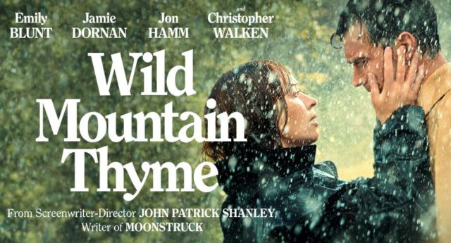 Wild Mountain Thyme – 2021 Movie