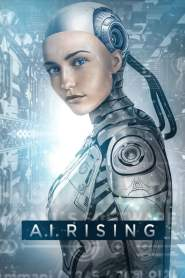 A.I. Rising 2019 Movie Free Download