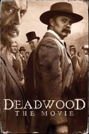 Deadwood: The Movie 2019 Movie Free Download