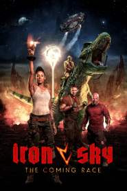 Iron Sky: The Coming Race 2019 Movie Free Download