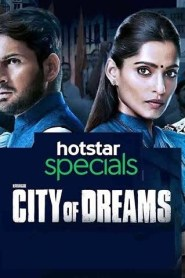 City Of Dreams Hindi [Season 01 Complete] 720P– 750MB