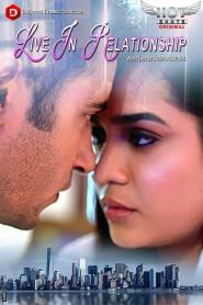 Live In Relationship (2020) Hindi WEB– 720P– 200MB – Download & Watch Online