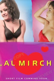 Lal Mirch (2020) Feneo Movies Original Hindi Web Series S01
