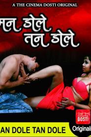Man Dole Tan Dole (2020) Hindi WEB-DL – 1080P – 350MB – Download