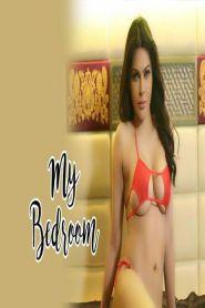 My Bedroom (2020) Sherlyn Chopra Hot Video