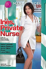 Ines, Private Nurse French– 720P –– 600MB – Download