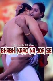 Bhabhi Karo Na Jor Se Short Film (2020)