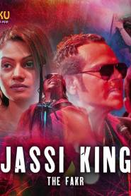 Jassi King The Fakr Season 1 [Kooku] Web Series