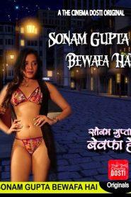 Sonam Gupta Bewafa Hai Short Film (2020)