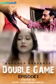Double Game 2020 Episode 03 Added S01 Hindi Gupchup Web Series