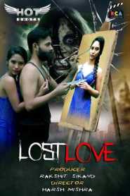 Lost Love 2020 HotShots Originals Hindi Short Film