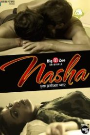 Nasha Season 1 [Big Movie Zoo] Web Series – Episode 3 Added