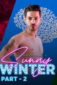 Sunny Winter Part 2 (2020) (2020) Ullu Originals Hindi Hot Web Series S01 Complete