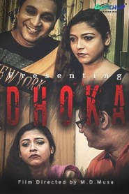 Dhoka (2020) Gupchup Originals Hindi Hot Short Film