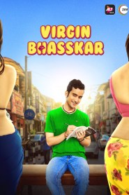 Virgin Bhasskar Season 1 (2019) Hindi AltBalaji Complete Web Series