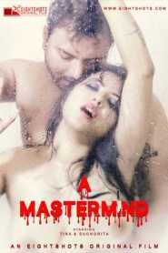 MasterMind Part 02 Added (2020) Eightshots Originals Hindi Web Series Season 01