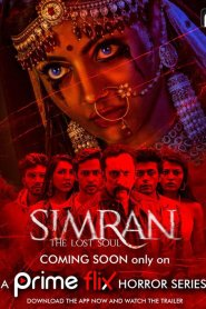 Simran The Lost Soul 2020 S01 Hindi Complete PrimeFlix Web Series