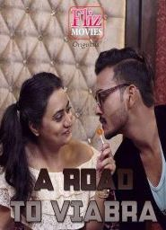 A Road To Viabra Part 03 Added (2020) Fliz Movies Web Series Season 02